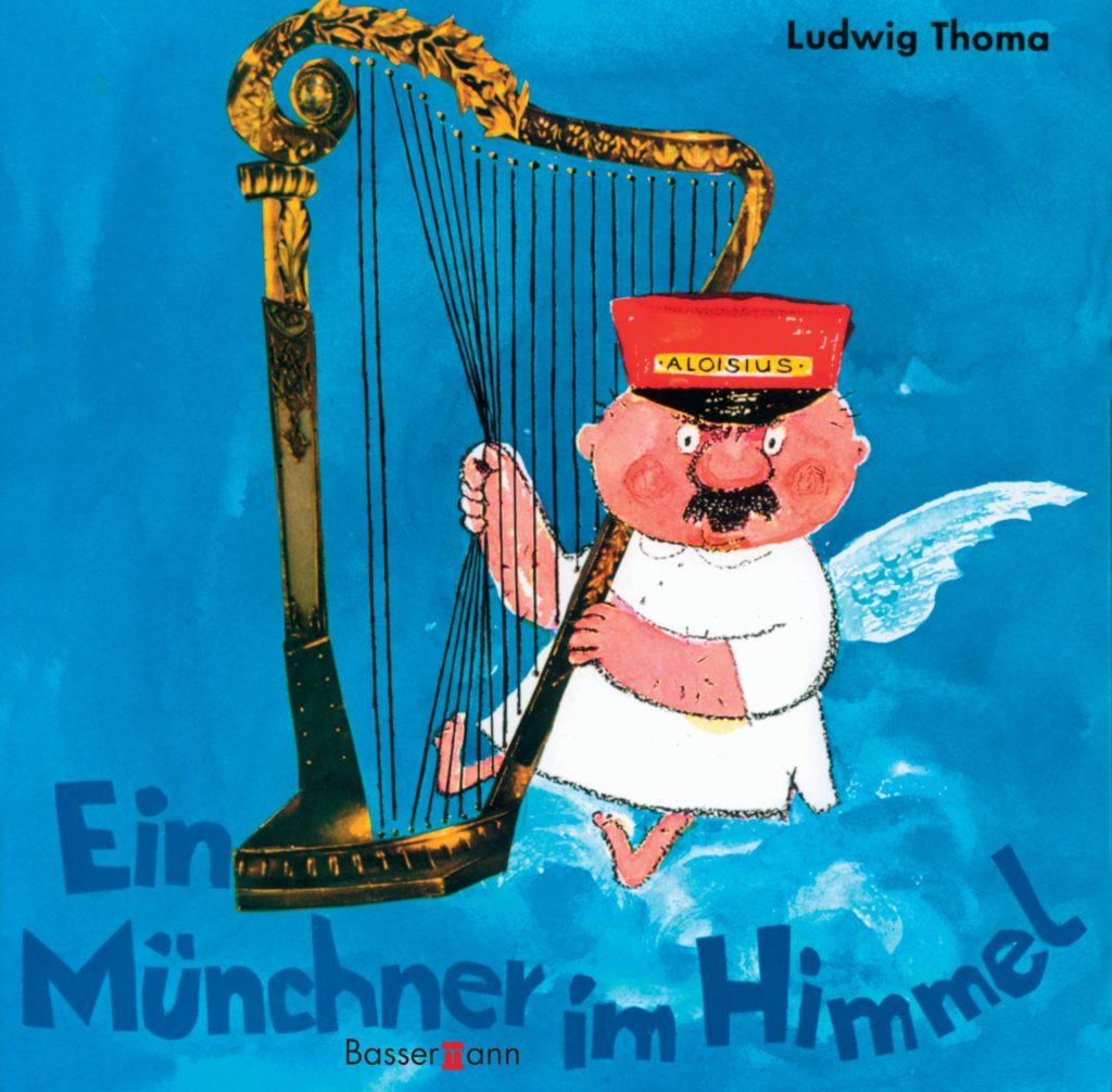 Ein Münchner im Himmel, de Ludwig Thoma ./WEB